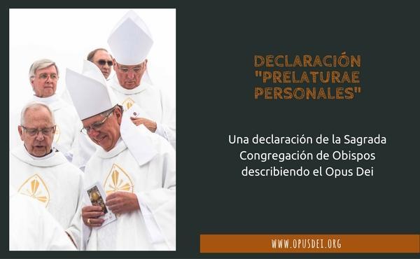 """Opus Dei - Declaración """"Prelaturae Personales"""""""