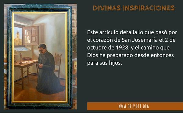 Opus Dei - Divinas inspiraciones