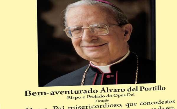 Opus Dei - Oração ao Bem Aventurado Álvaro