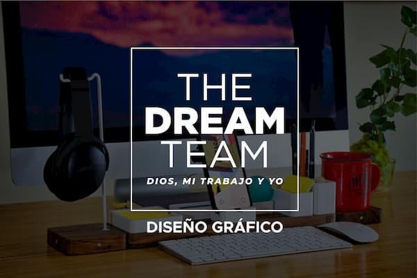 The Dream Team: Dios, mi trabajo yyo(I).