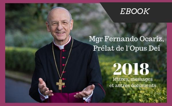 ebook - Lettres et messages du Prélat de l'Opus Dei en 2018