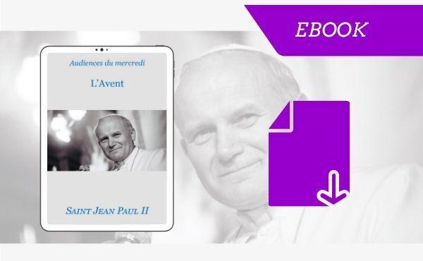 "eBook - ""L'avent, Saint Jean Paul II"""