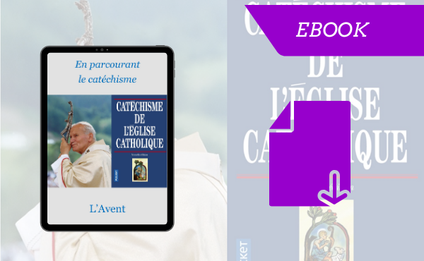 """eBook - """"l'Avent en parcourant le catéchisme"""""""