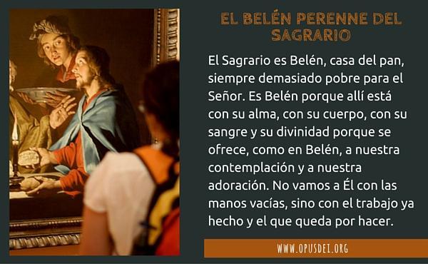 Opus Dei - El Belén perenne del Sagrario