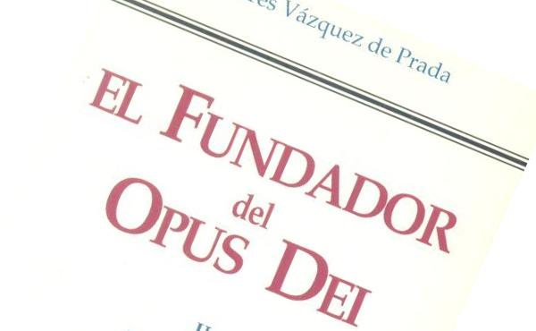 """""""El Fundador del Opus Dei"""" (Vol. 1)"""