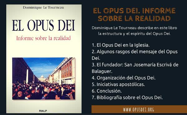 Opus Dei - El Opus Dei. Informe sobre la realidad