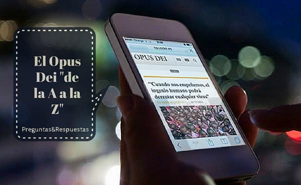Opus Dei - Glosario: El Opus Dei de la A a la Z