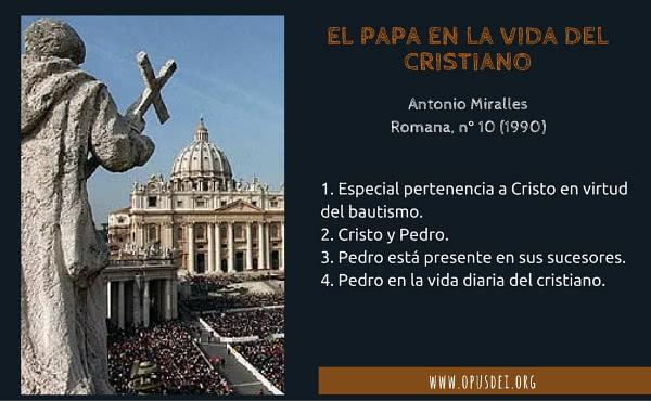Opus Dei - El Papa en la vida del cristiano