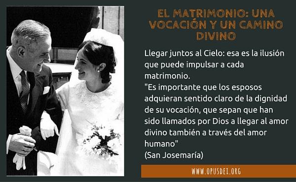 Opus Dei - El matrimonio: una vocación y un camino divino