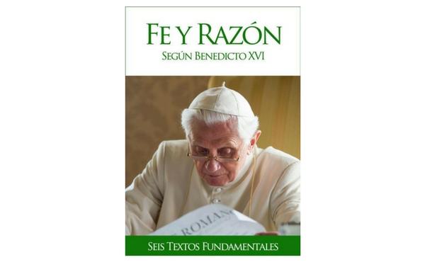 """Opus Dei - Libro electrónico """"Fe y razón según Benedicto XVI"""""""