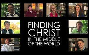 Finding Christ in the Middle of the World