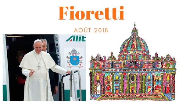 Opus Dei - Fioretti août 2018