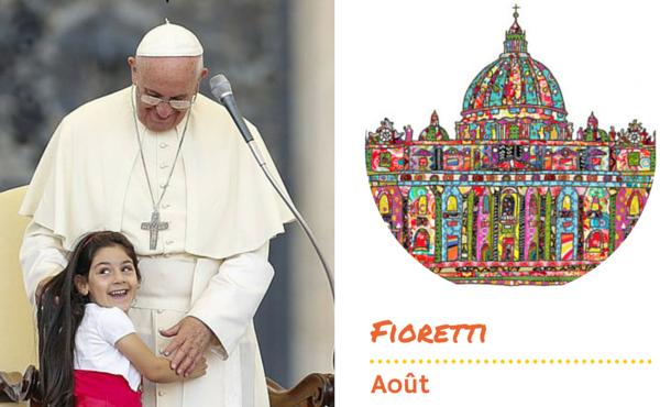 Les fioretti du pape François en août