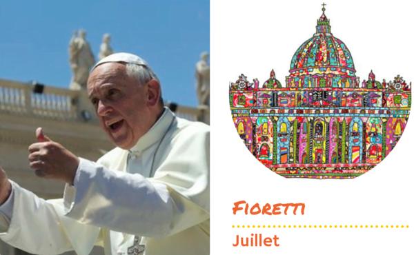 Les fioretti du pape François en juillet