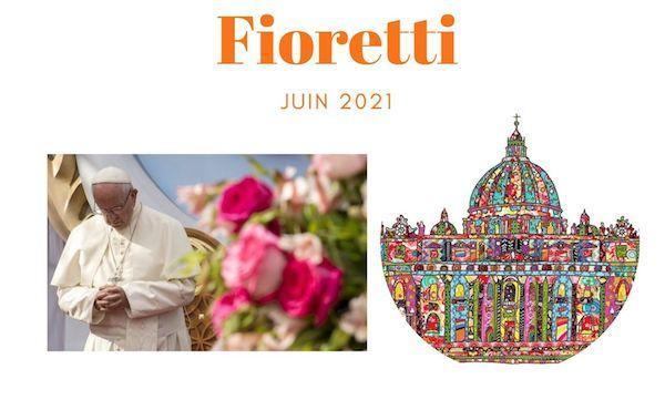 Opus Dei - Fioretti juin 2021