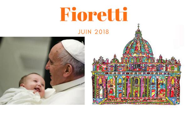 Opus Dei - Fioretti juin 2018