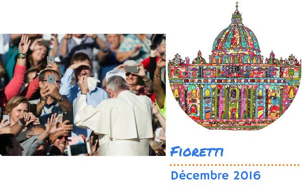 Opus Dei - Fioretti décembre 2016