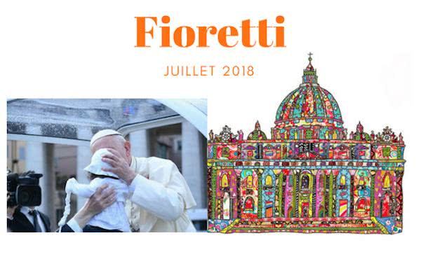 Opus Dei - Fioretti juillet 2018