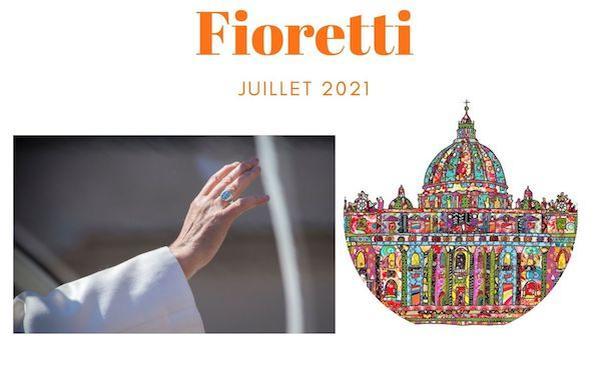 Fioretti juillet 2021