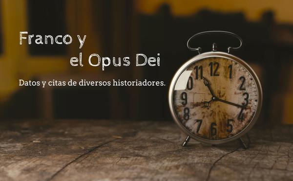 Opus Dei - Franco y el Opus Dei