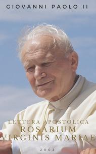 Lettera Apostolica Rosarium Virginis Mariae