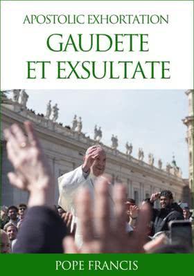 "Apostolic Exhortation ""Gaudete et exsultate"""