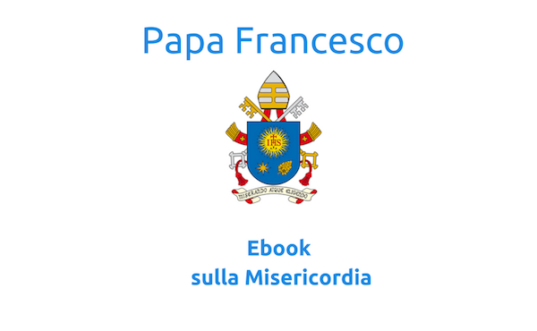 Opus Dei - Ebook: La misericordia di Papa Francesco
