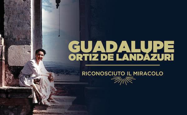 Opus Dei - Approvato il miracolo per la beatificazione di Guadalupe Ortiz de Landázuri