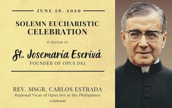Opus Dei - Misa Online Santo Josemaria Escriva dari Manila, Filipina pada tanggal 26 Juni 2020