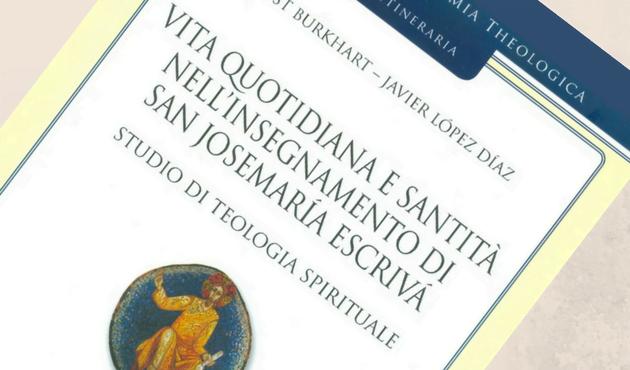 Opus Dei - Un libro di teologia espone gli insegnamenti di san Josemaría