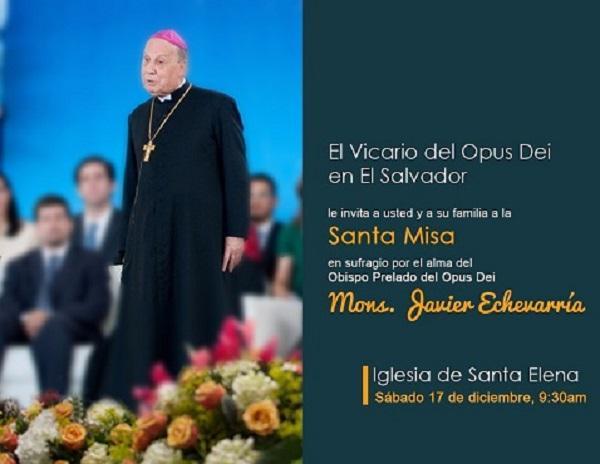 Invitación a Misa en Sufragio del alma del Obispo Prelado Mons. Javier Echevarría en El Salvador