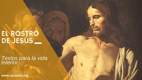 Opus Dei - El rostro de Jesús