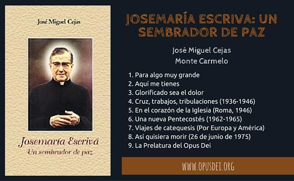 Opus Dei - Josemaría Escriva: un sembrador de paz