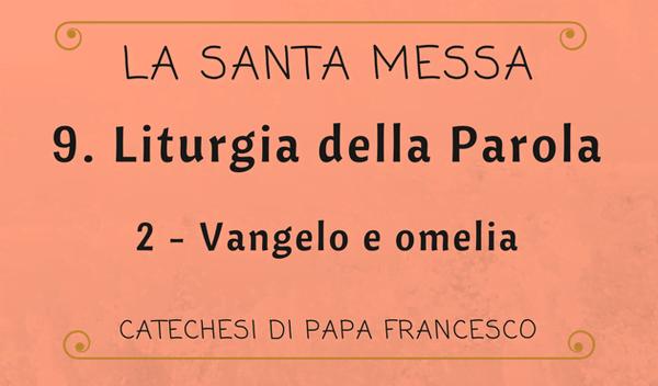 Opus Dei - 9. Liturgia della Parola: Vangelo e omelia