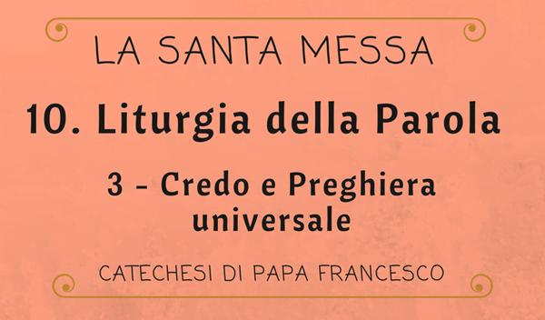 Opus Dei - 10. Liturgia della Parola: Credo e Preghiera universale