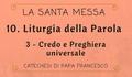10. Liturgia della Parola: Credo e Preghiera universale