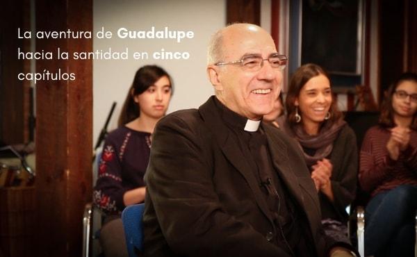 La aventura de Guadalupe hacia la santidad en cinco capítulos