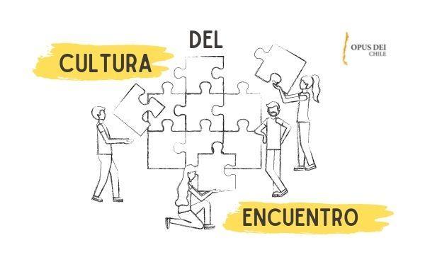 Opus Dei - La vida es el arte del encuentro