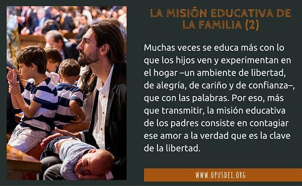 Opus Dei - La misión educativa de la familia (II)