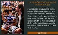 La misión educativa de la familia (II)