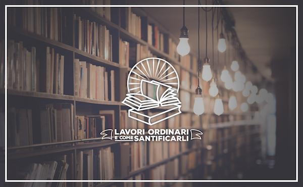 Lavori ordinari e come santificarli (IV): Biblioteche d'arte