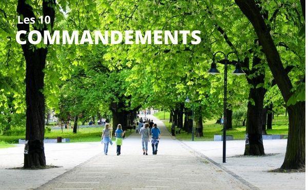 Quels sont les 10 commandements ?