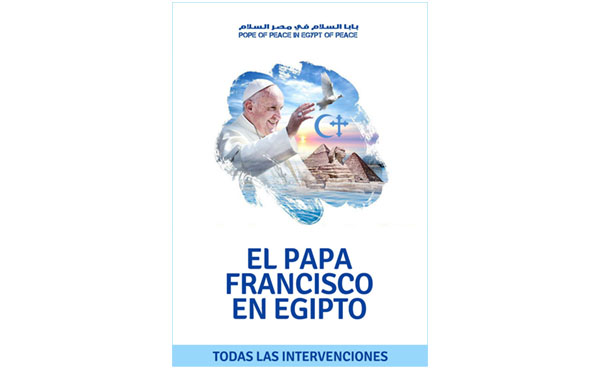 """Opus Dei - Libro electrónico: """"El Papa Francisco en Egipto"""""""