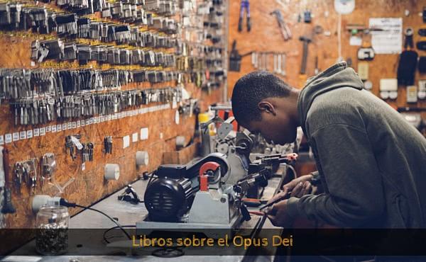Opus Dei - Libros sobre el Opus Dei