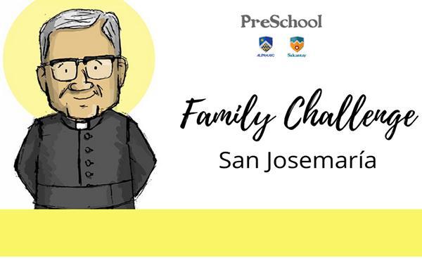 Preschool: San Josemaría en un Family Challenge