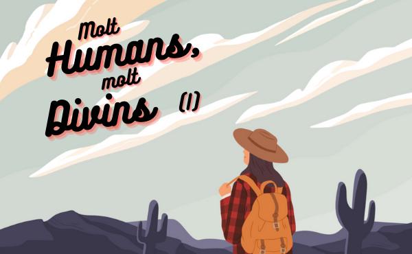 Molt humans i molt divins (I): Jesús, què hem de fer?