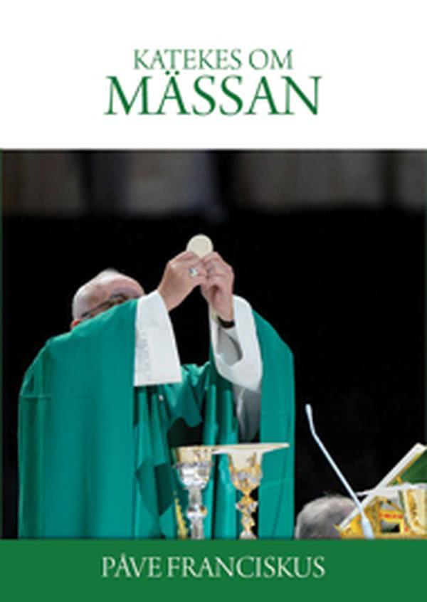 E-bok: »Påven Franciskus katekes om den heliga mässan«