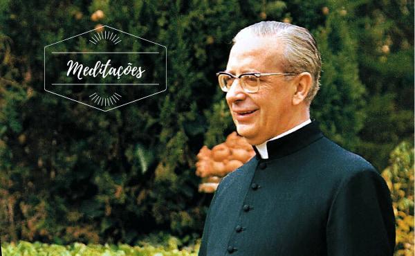 Opus Dei - Meditações: 12 de maio, Bem-aventurado Álvaro del Portillo