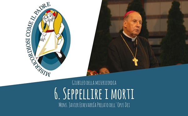 Opus Dei - Audio del Prelato: seppellire i morti
