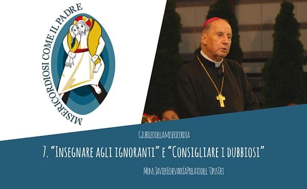 """Opus Dei - Audio del Prelato: """"Insegnare agli ignoranti"""" e """"Consigliare i dubbiosi"""""""